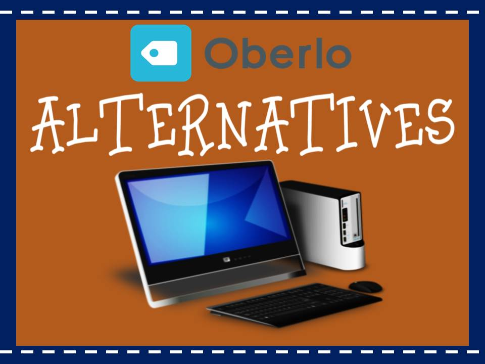 Oberlo Alternatives - Start Selling Stuff