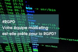 Votre équipe marketing est-elle prête pour la RGPD?