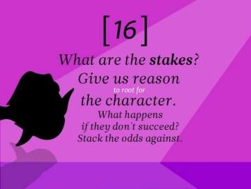 Quels sont les enjeux ? Donnez-nous une raison d'encourager ce personnage. Que se passe-t-il en cas d'échec ? Mettez des obstacles sur son chemin.
