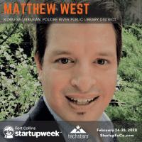 Meet Matthew West, Business Librarian at Poudre River Public Libraries