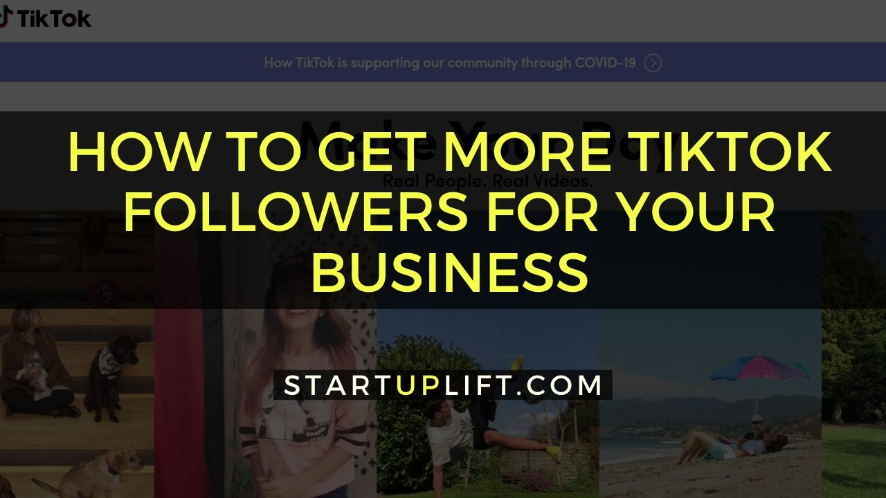 Howto Get More Followers on TikTok for your Business