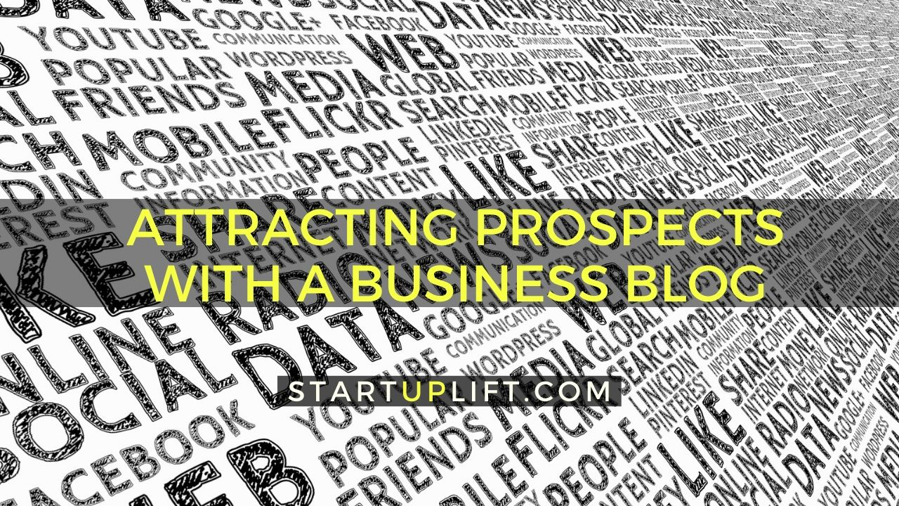 Attracting Prospects with a Business Blog