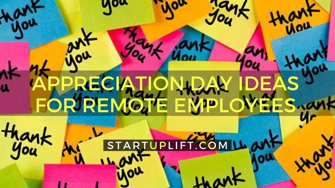 Appreciation Day Ideas For Remote Employees