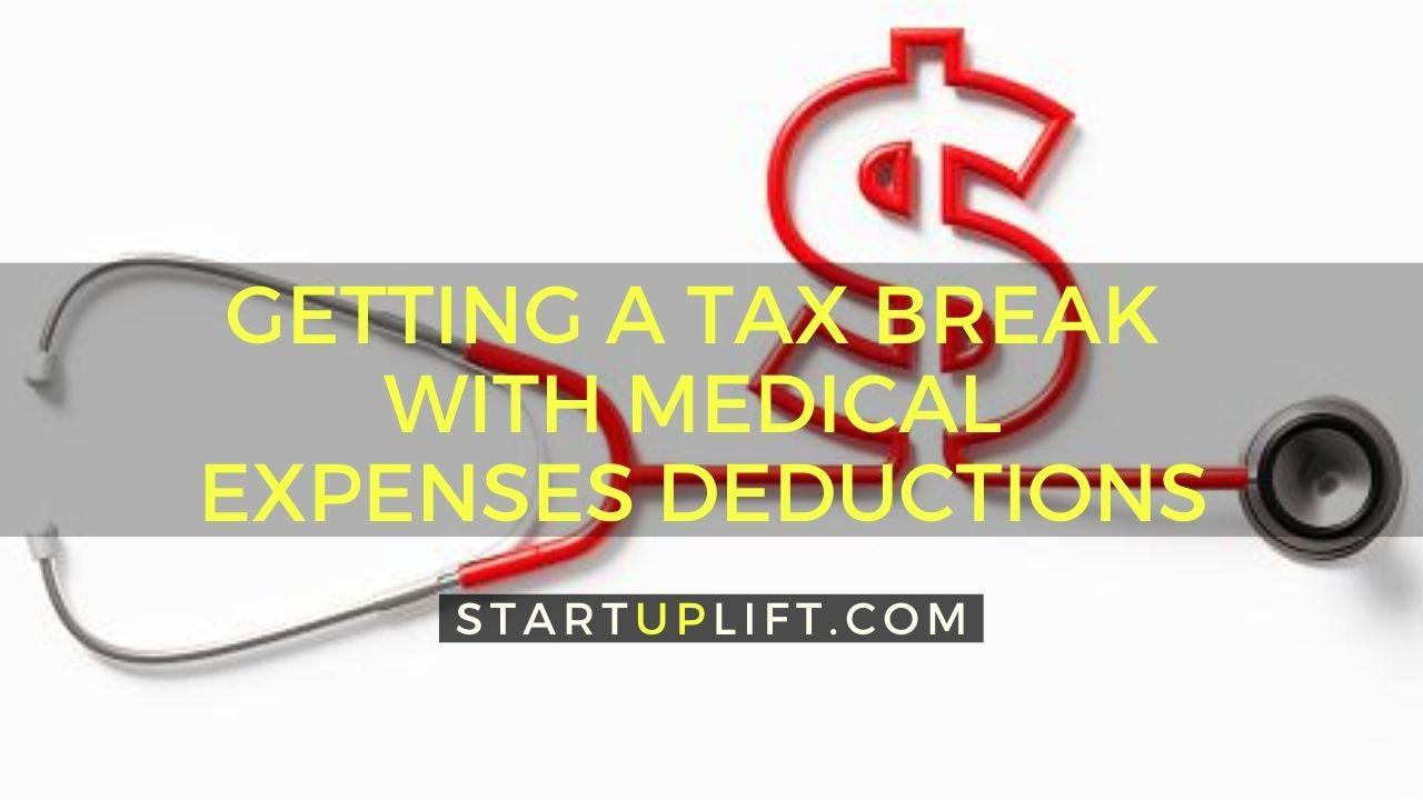 Getting a Tax Break with Medical Expenses Deductions