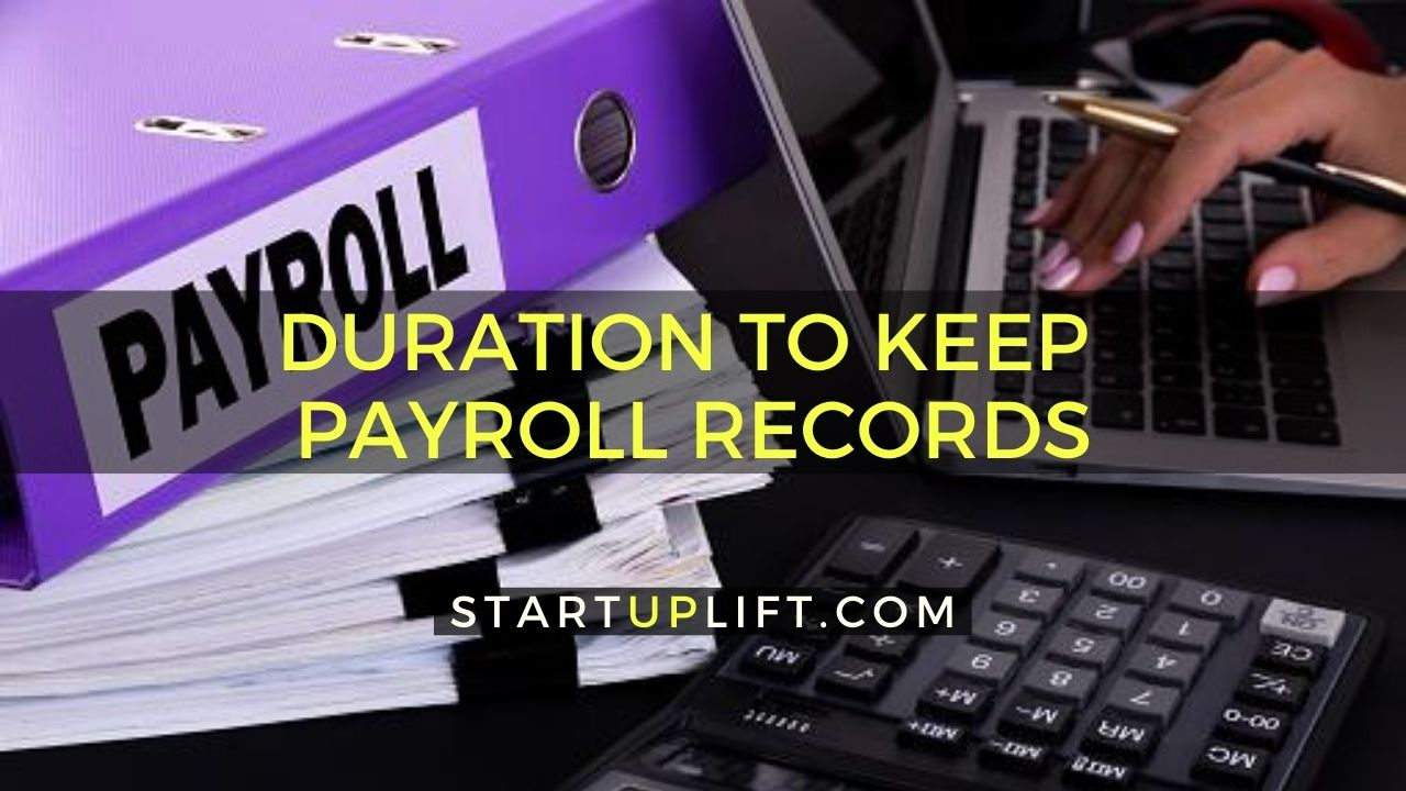 How Long Does a Business Need to Keep Payroll Records