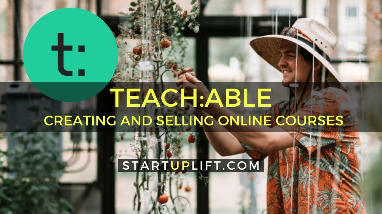 Teachable Review and Guide to Creating and Selling Online Courses