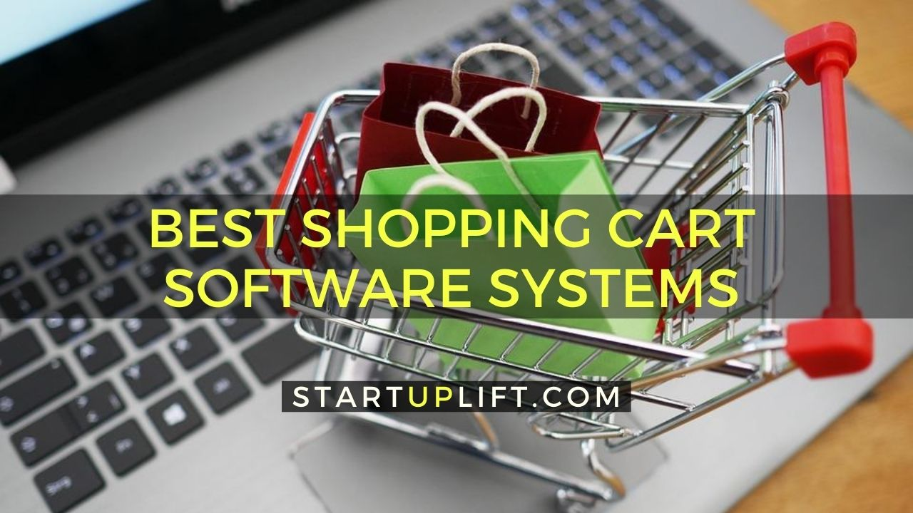 The Best Shopping Cart Software Systems for Your Business