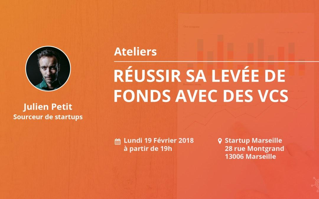 «Réussir sa levée de fonds avec des #VCs» by @julien99 à @StartupMRS lundi 19/02 19:00 #FundRaising #StartUp