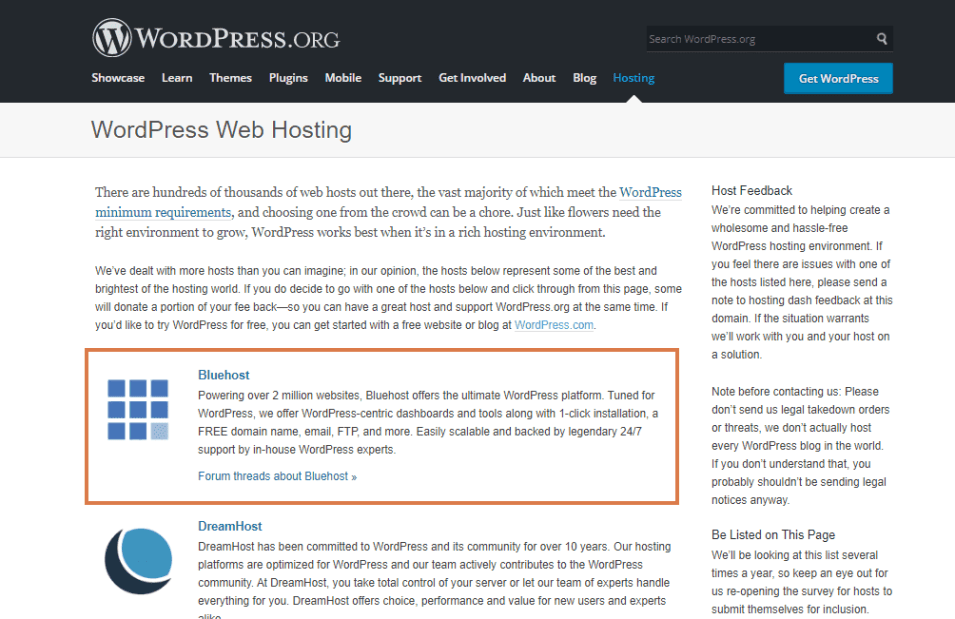 Bluehost is recommended by wordpress