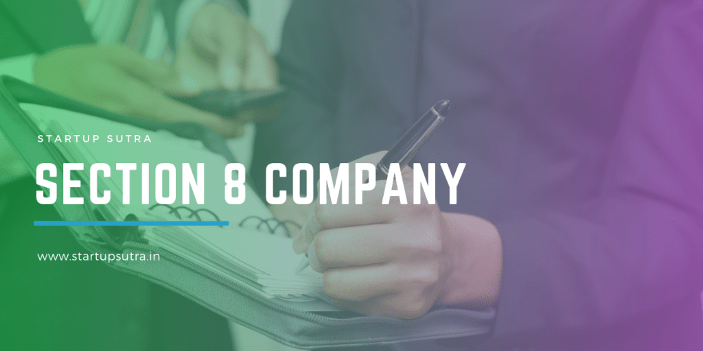 Section 8 Company   Different Types of Company Registration in India   Startup Sutra