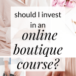 invest in online boutique course