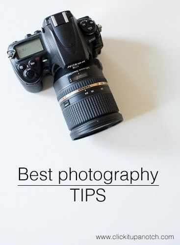 Best Photography Tips of 2014 – Click it Up a Notch