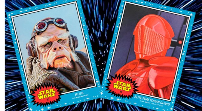 Topps Star Wars Living Set, semana 43: Kuiil y Guardia Pretoriano