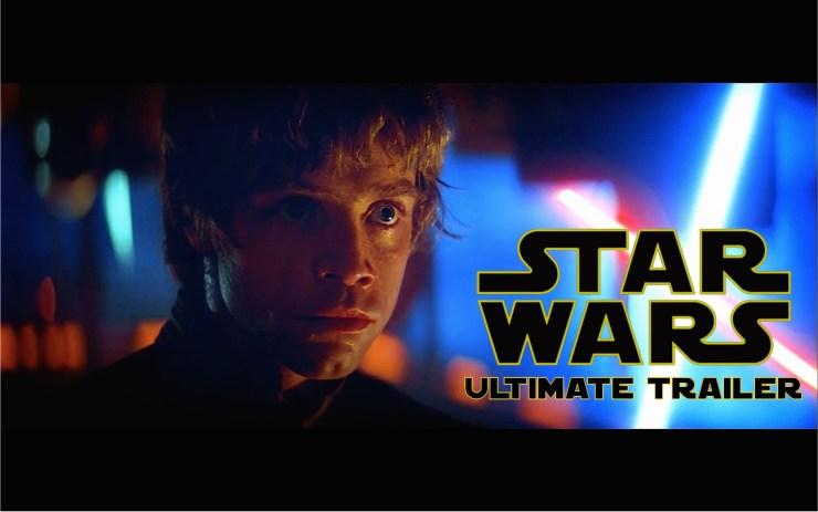 Star Wars: The Original Trilogy | Ultimate Trailer