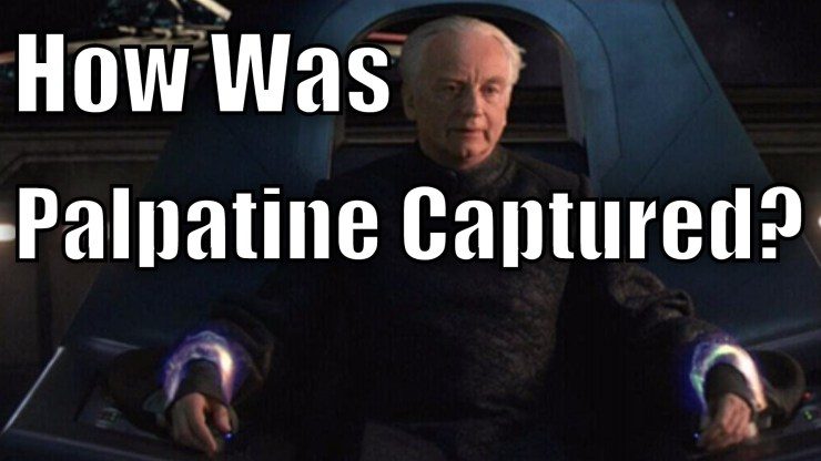 How was Palpatine Captured in Revenge of the Sith? 1