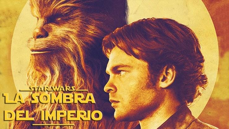 Sorprendentes Noticias de Han Solo Una Historia de Star Wars