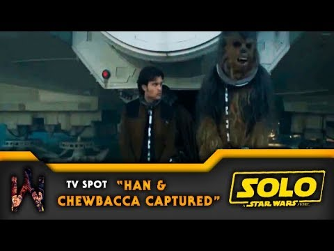 SOLO: A STAR WARS STORY | Tv Spot - Han and Chewbacca 9