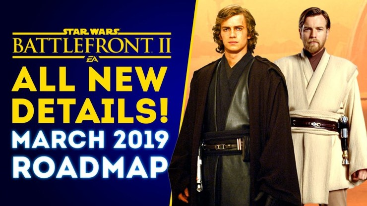 Star Wars Battlefront II March 2019 Roadmap Update! 1