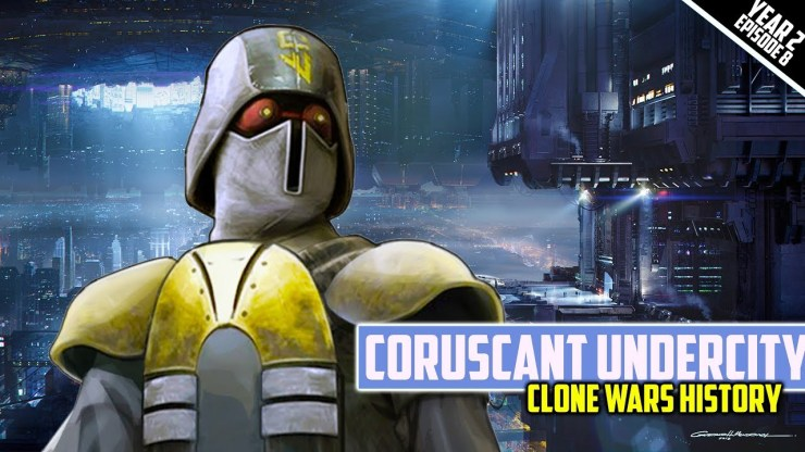 Coruscant Criminal Underworld - Star Wars The Clone Wars