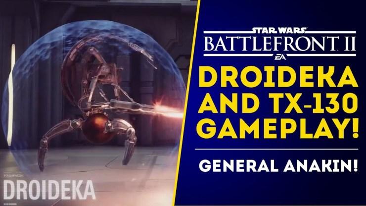 First Droideka Gameplay! TX-130 and Anakin! Star Wars Battlefront 2 June Update!