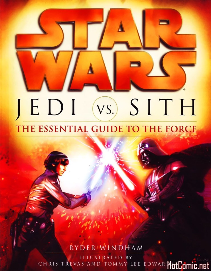 Star Wars: Jedi vs. Sith – The Essential Guide To The Force