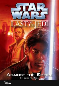 The Last of the Jedi: Against the Empire