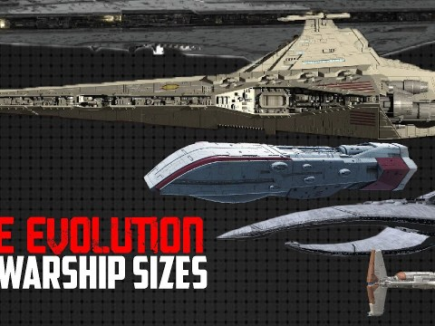Evolution of Warship Size | OLD REPUBLIC to EMPIRE 1