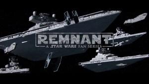 REMNANT: A Star Wars Fan Series [Trailer]
