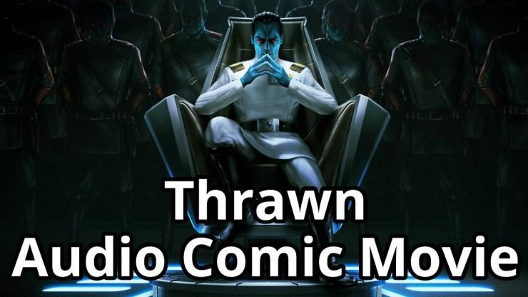 Thrawn Full Audio Comic Movie [Star Wars Audio Comics] 1
