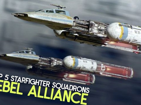 Top 5 Starfighter Squadrons | Rebel Alliance