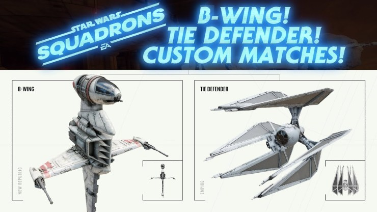 The B-Wing and the TIE Defender are Coming to Squadrons!