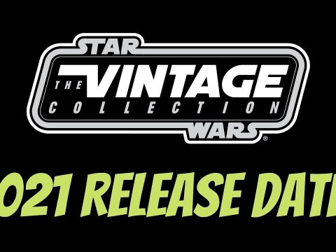 Star Wars The Vintage Collection Release Dates 2021