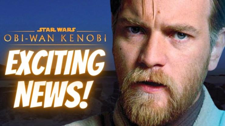 Exciting Character News For Obi-Wan Kenobi & More!