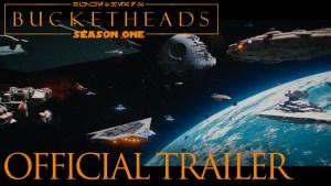 Star Wars: Bucketheads - Season 1 (OFFICIAL TRAILER)