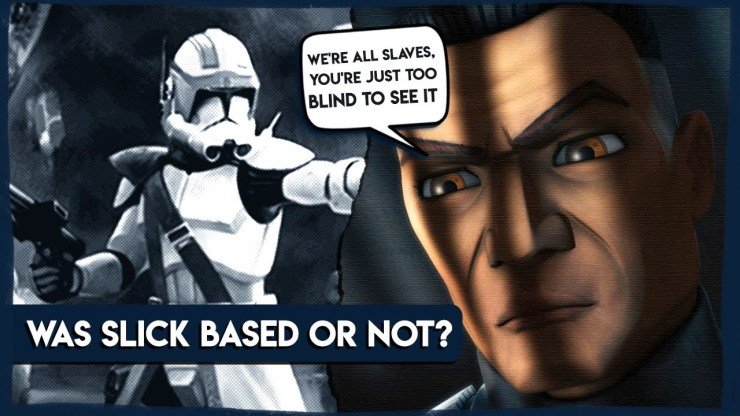 Sergeant Slick was the most Complex Character (Clone Wars)