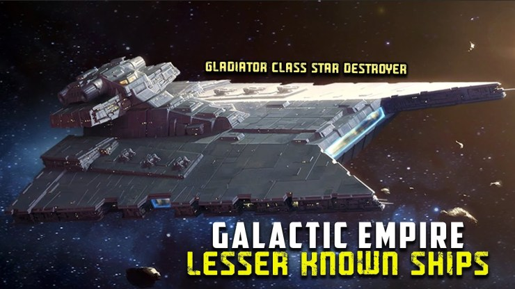 10 Lesser Known Starship of the Galactic Empire