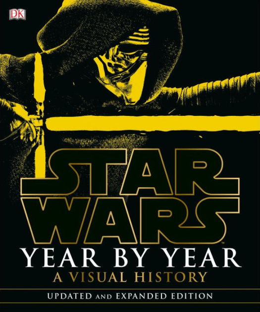 star wars year by year updated and expanded edition