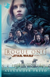 Rogue One: A Star Wars Story (Mondadori)