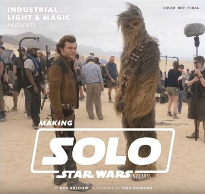 Making Solo a Star Wars Story cover