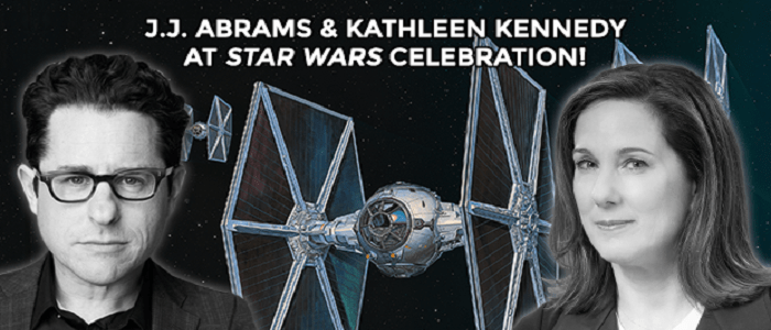 J.J. Abrams & Kathleen Kennedy Are Coming To Star Wars Celebration Anaheim!