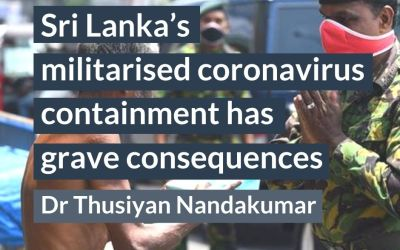 Sri Lanka's militarised coronavirus containment has grave consequences