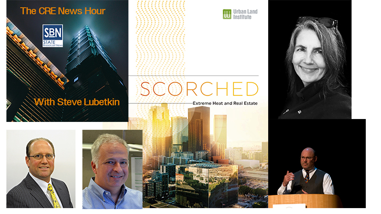 On the August 23, 2019 CRE News Hour , guests are (clockwise from upper right): Dr. Janice Barnes of Climate Adaptation Partners; Duane Morris attorney Brad Molotsky; Robert Gascoyne and David Eareckson of Matrix New World Engineering