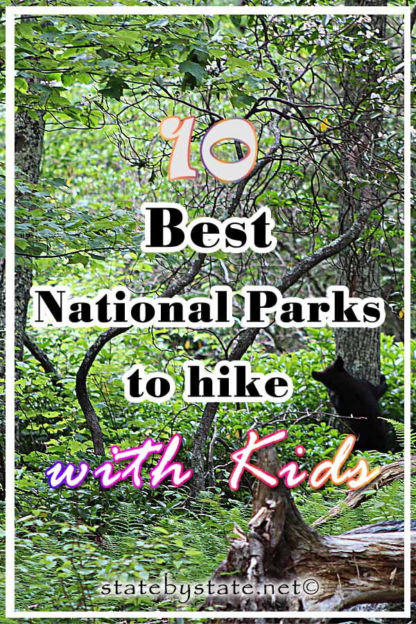 10 Best National Parks to hike with kids