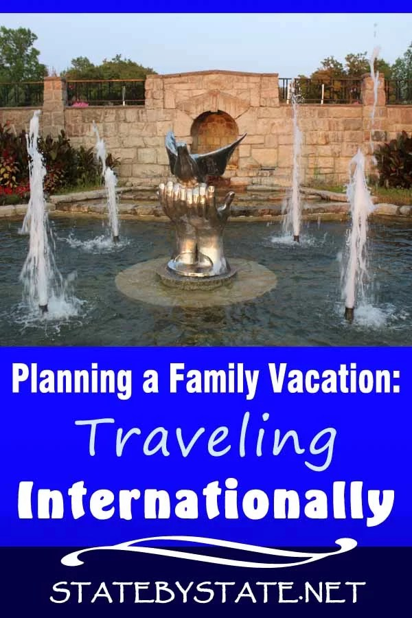 Planning a Family Vacation: 12 Experts Advice on Traveling Internationally