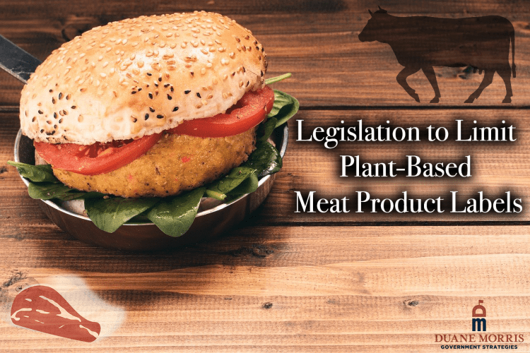 Legislation to Limit Plant-Based Meat Product Labels