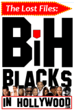 lostfiles-blacksinhollywood-dclivers