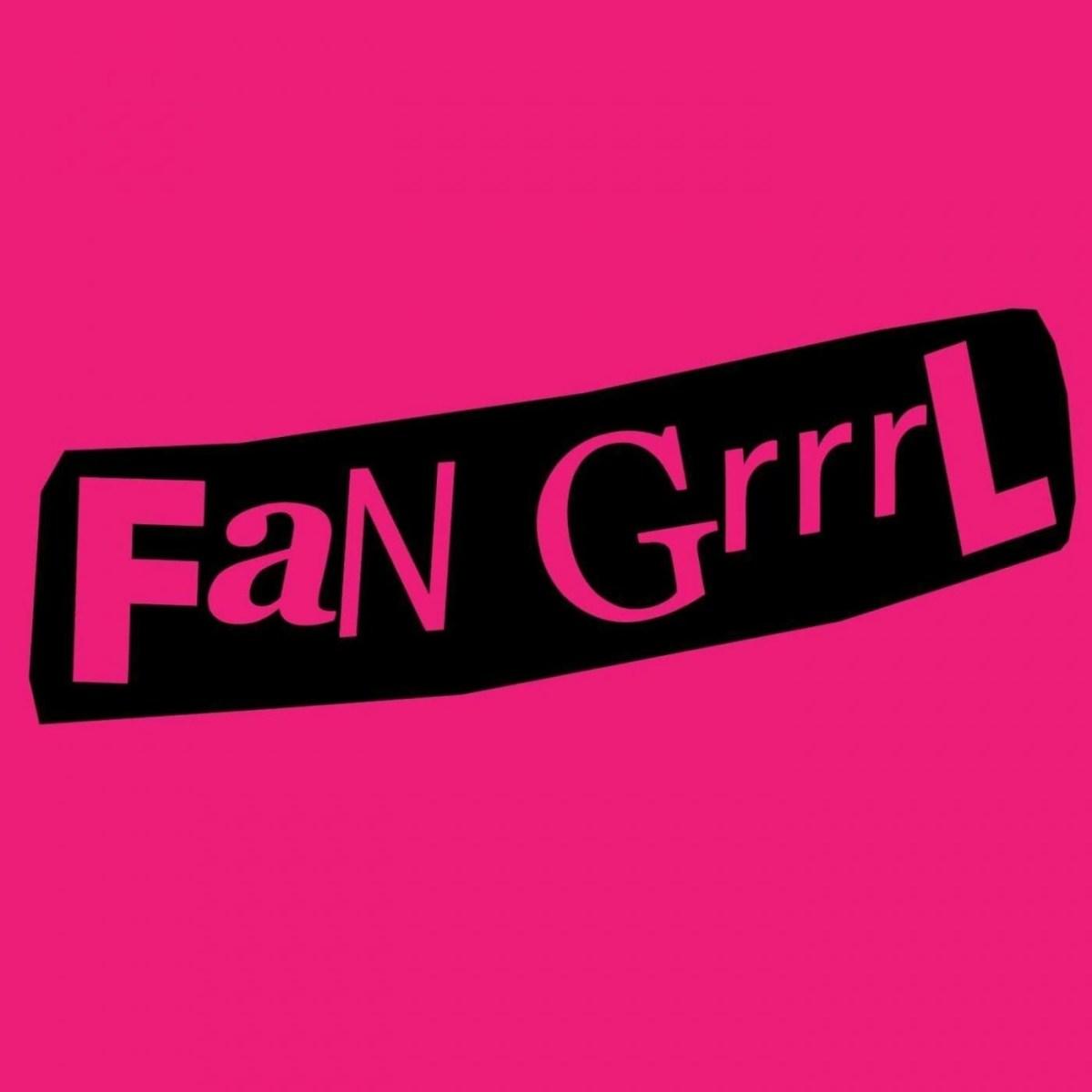 Fan Grrrl