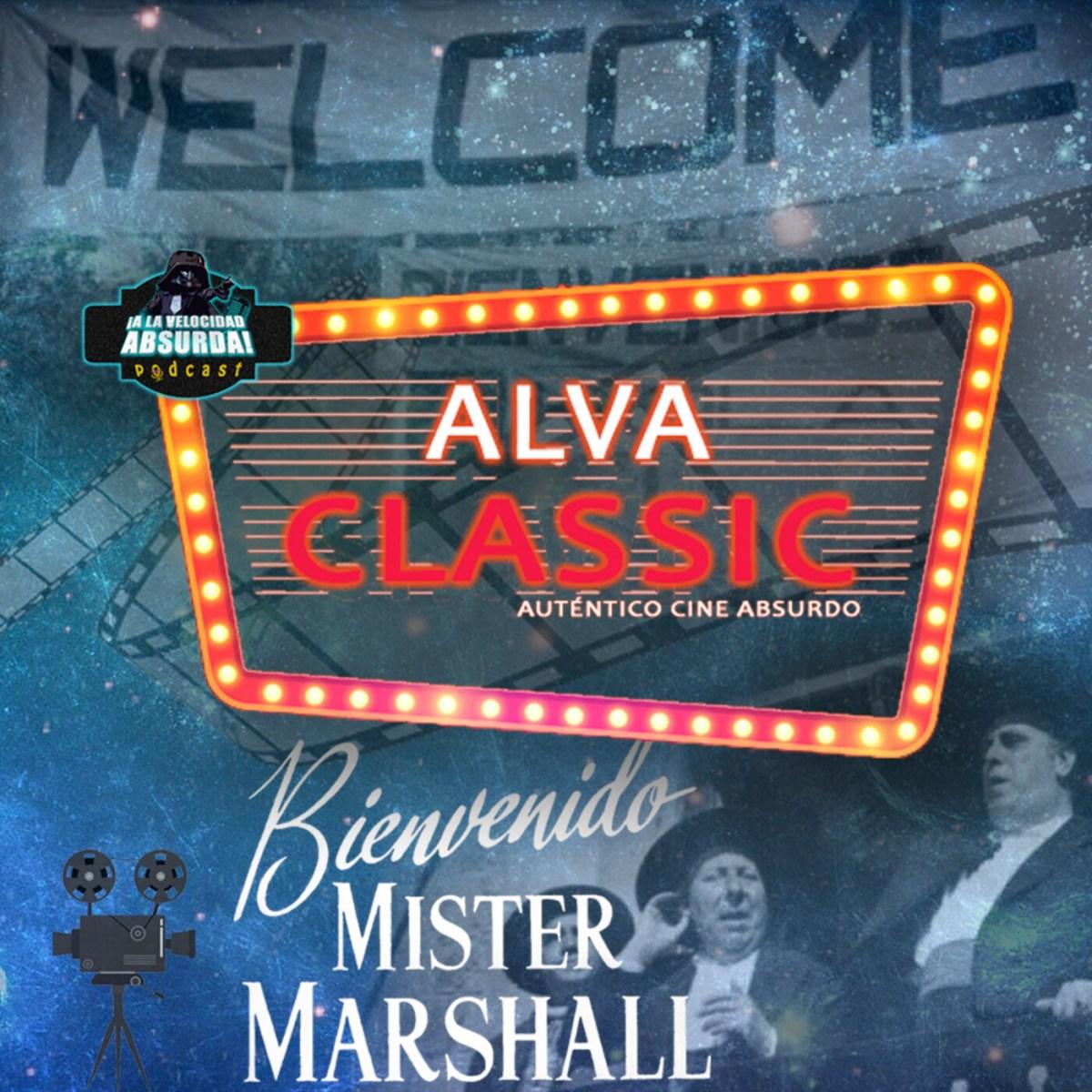 ALVA Classic 26. Bienvenido Mr. Marshall (Luis García Berlanga, 1953)