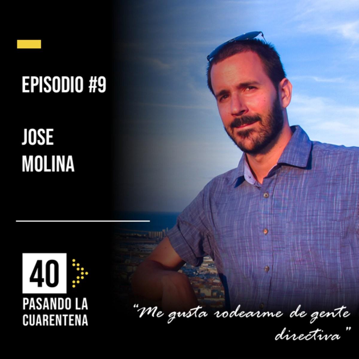 """#9 José Molina: """"Me gusta rodearme de gente directiva"""""""