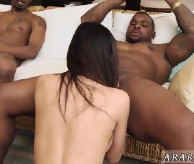 Arab Beautiful Girl Fuck My Big Black Threesome